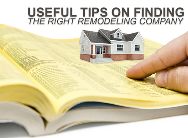 Useful Tips on Finding the Right Remodeling Company