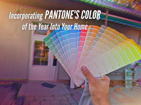 Incorporating Pantone's Color of the Year Into Your Home